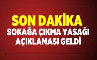 Son dakika Bakan Soylu'dan sokağa çıkma yasağı açıklaması