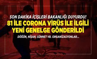 Son dakika İçişleri Bakanlığı duyurdu! 81 ile corona virüs ile ilgili yeni genelge gönderildi