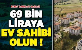 69 Bin Liraya Ev Sahibi Olabilirsiniz ! TOKİ Konut Satışlarına Başladı