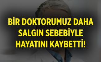 Bir doktor daha koronavirüse yenik düştü! Dr. Orhan Özdiller hayatını kaybetti!