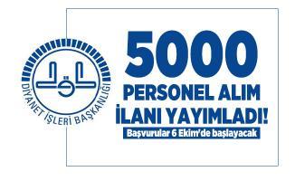 Diyanet İşleri Başkanlığı 5000 personel alım ilanı yayımladı! Başvurular 6 Ekim'de başlayacak
