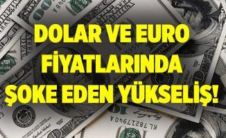 Dolar ve Euro rekor tazelemeye devam ediyor! Fiyatlarda şoke eden yükseliş!