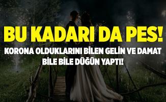 Gelin ve damat korona olduklarını bile bile düğün yaptı!