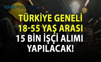 İŞKUR Eylül ayı güncel iş ilanları! Türkiye geneli 15 bin işçi alımı yapılacak!