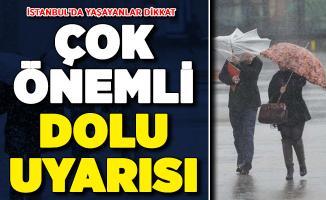 İstanbul İçin Kritik Dolu Uyarısı ! Takip Edin