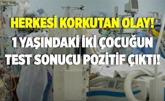 Koronavirüste korkutan olay! 1 yaşındaki iki çocukta virüs tespit edildi!