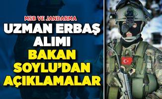 MSB ve Jandarma Uzman Erbaş Alımı Bekleniyor ! Bakan Soylu Açıklama Yaptı: İşte Aranan Şartlar