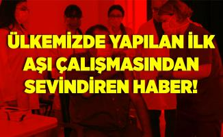 Türkiye'de gönüllülere yapılan koronavirüs aşısında yan etki olmadı! İkinci doz yapıldı!