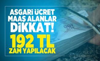 2021 Asgari ücret zam oranına bir yenisi daha eklendi! 192 TL Zam bekleniyor!