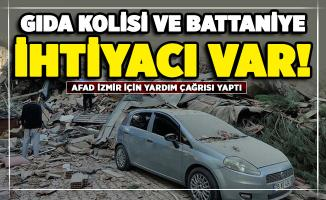 AFAD İzmir için yardım çağrısı yaptı! Gıda kolisi ve battaniye ihtiyacı var