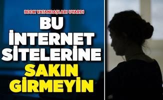 BDDK'dan Vatandaşlara Uyarı ! Bu İnternet Sitelerine Sakın Girmeyin
