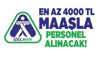 En az 4000 TL maaşla İzmir Büyükşehir Belediyesi İZELMAN personel alacak!