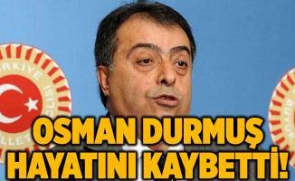 Eski Sağlık Bakanı Osman Durmuş hayatını kaybetti! Osman Durmuş kimdir?