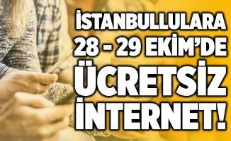 İstanbullulara 28 - 29 Ekim'de ücretsiz internet!