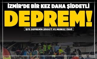 İzmir'de şiddetli bir deprem daha oldu! İşte şiddeti ve merkez üssü
