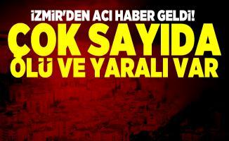 İzmir'den acı haber geldi! Çok sayıda ölü ve yaralı var