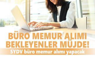 KPSS'den 60 puan alan adaylar arasından SYDV'ye büro memuru alımı yapılacak!