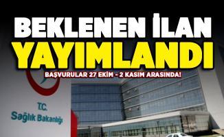 Sağlık Bakanlığı beklenen ilanı yayımladı! Başvurular 27 Ekim 2 Kasım arasında