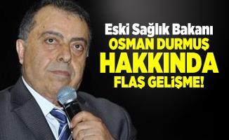 Son dakika Eski Sağlık Bakanı Osman Durmuş hakkında flaş gelişme! Resmi açıklama MHP'den geldi