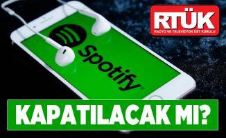 Spotify kapatılacak mı? RTÜK Duyurdu! Spotify hazırlıklara başladı