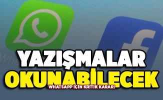 WhatsApp için kritik karar! Artık konuşmalar okunabilecek