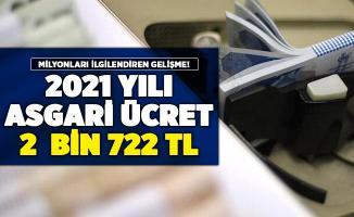 2021 yılı asgari ücret için kritik gelişme! En az 2 bin 722 lira senaryosu