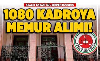 Adalet Bakanı Gül resmen duyurdu! 113 Adliyeye 1080 memur alımı