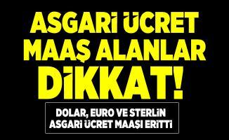 Asgari ücret maaş alanlar dikkat! Türkiye'de asgari ücret kaç dolar? 2324 TL Kaç euro yapıyor? Asgari ücret kaç sterlin?
