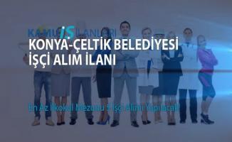 Çeltik Belediyesi işçi alım ilanı!