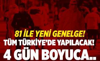 İçişleri Bakanlığı'ndan 81 ile flaş genelge! Tüm Türkiye'de yapılacak! 4 gün boyunca..