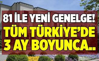 İçişleri Bakanlığı'ndan koronavirüs genelgesi! Tüm Türkiye'de 3 ay boyunca ertelendi!