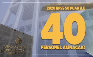 Merkez Bankası 2020 KPSS 50 puan ile 40 Personel alımı yapacak!