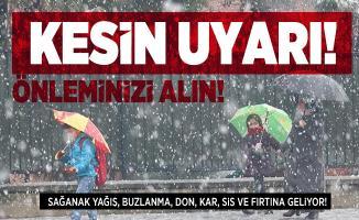 Meteoroloji kesin uyarı! Önleminizi alın! Sağanak yağış, buzlanma, don, kar, sis ve fırtına geliyor!