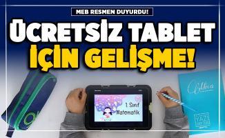 Öğrencilere ücretsiz tablet dağıtımı hakkında flaş gelişme! MEB'den resmi duyuru yayımlandı