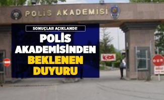 Polis Akademisi Başkanlığından beklenen duyuru yayımlandı: Sonuçlar açıklandı