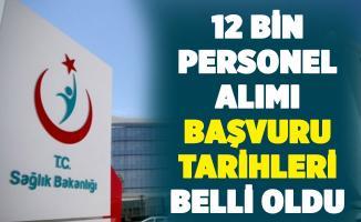 Sağlık Bakanlığı 12 bin personel alımı başvuru tarihleri belli oldu