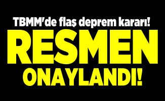 TBMM'de flaş deprem araştırma komisyonu kararı! Resmi Gazete'de bugün yayımlandı
