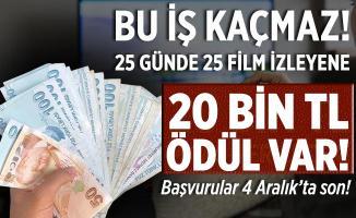 25 günde 25 film izleyenlere 20 bin TL maaş verilecek! Başvurular 4 Aralık'ta sona eriyor!