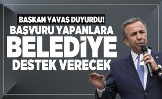 Ankara Büyükşehir Belediyesi Başkanı Yavaş duyurdu! Başvuru yapanlara belediye destek verecek