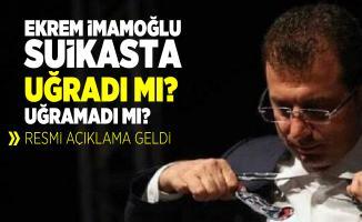 İBB Başkanı Ekrem İmamoğlu suikasta uğradı mı uğramadı mı? EGM'den resmi açıklama geldi