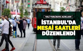 İstanbul'da yeni mesai saatleri belli oldu! İstanbul Valisi Yerlikaya kamuda yeni mesai saatlerini açıkladı
