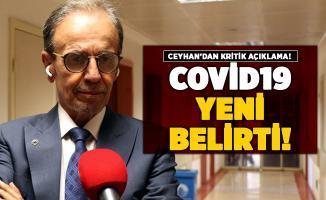 Prof. Dr. Mehmet Ceyhan'dan corona virüs yeni belirti açıklaması