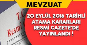 20 Eylül 2016 Tarihli Atama Kararları Resmi Gazete'de Yayınlandı