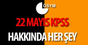 22 Mayıs 2016 Kamu Personeli Seçme Sınavı (2016 KPSS Lisans) Hakkında Her Şey