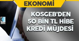 50 Bin TL Hibe Kredisi Müjdesi !