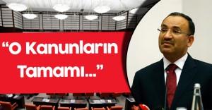 Adalet Bakanı Bekir Bozdağ'dan OHAL Açıklaması