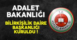 Adalet Bakanlığı Bilirkişilik Daire Başkanlığı Kuruldu !