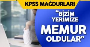 """Adaylar Tepkili : """" Bizim Yerimize Memur Oldular"""""""