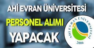 Ahi Evran Üniversitesi Personel Alımı Yapacak