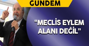 "AK Parti Milletvekili Uslu: ""Meclis eylem alanı değil"""